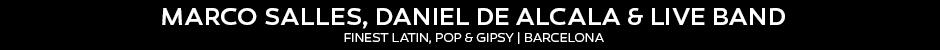 Marco Salles, Daniel De Alcala & Live Band Title